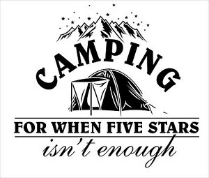 Camping For When Five Stars Isn#x27;t Enough Camper Quotes Home Wall Decal 17x20