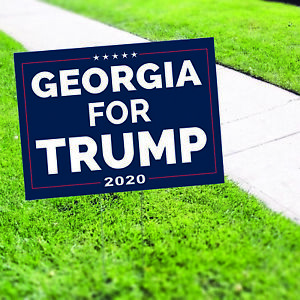 Georgia For Trump 2020 Vote For USA President Elections Coroplast Yard Sign