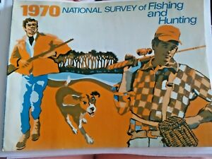 1970 National Survey of Fishing and Hunting Fish and Wildlife Service