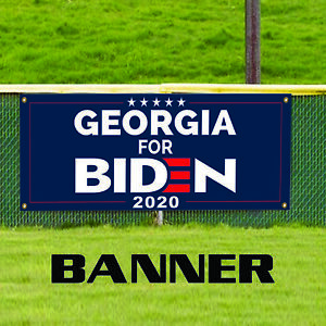 Georgia For Biden 2020 Vote For USA President Elections Vinyl Banners Sign