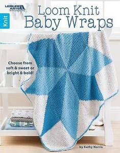 📙 Knitting Book Loom Knit Baby Wraps