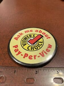 Ask Me About Pay Per View Viewer's Choice Video Store Employee Pin Button Advert $8.50