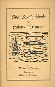 Textile Sewing Tools of the Colonial Period Scarce Illustrated Book $24.95