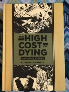 EC Comics Library: The High Cost of Dying 2016 Hardcover $25.00