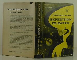 ARTHUR C. CLARKE Expedition to Earth FIRST EDITION