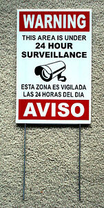 Security Video Surveillance Warning  24 Hr  Sign 8x12 Spanish English w/Stake