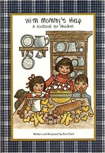 Ann Clark ~ WITH GRANDMA'S HELP CookBook With Cookie Cutters  USA