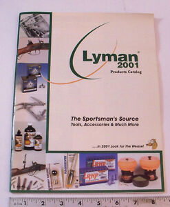 2001 LYMAN CATALOG OF RELOADING COMPONENTS & SUPPLIES
