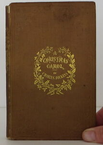 CHARLES DICKENS The Christmas Carol FIRST EDITION