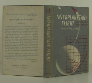 ARTHUR C. CLARKE Interplanetary Flight FIRST EDITION