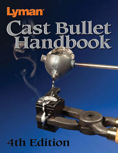 Lyman Cast Bullet Reloading Manual Paper Back Book Latest4th  Edition 9817004