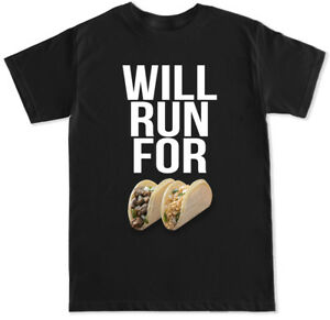 WILL RUN FOR TACOS PIZZA COOKIES FUNNY HUMOR WORKOUT RUNNING FOOD MENS T SHIRT $14.99