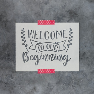 Welcome To Our Beginning Stencil - Reusable Wedding Stencils for Signs