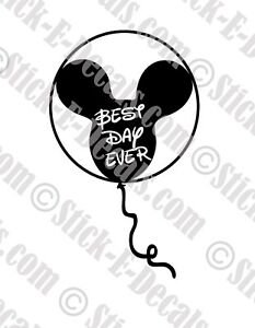 Best Day Ever Mickey Balloon Vinyl Decal Sticker - FREE USA SHIPPING