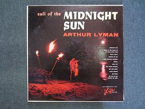 Call Of The Midnight Sun Arthur Lyman~1965 Smooth JazzEasy Listening~RARE PROMO