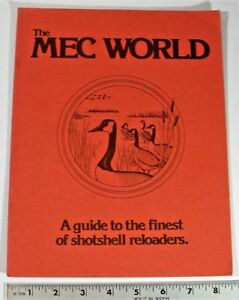 MEC WORLD - A GUIDE TO THE FINEST OF SHOTSHELL RELOADERS