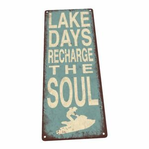Lake Days Metal Sign; Wall Decor for Vacation Home