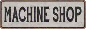 Machine Shop Vintage Look Reproduction Black White Metal Sign 106180023001