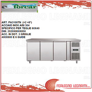 Tables Chilled Baking for Teglie60x40 Vented 2+ 8°) Forcar Pa3100tn