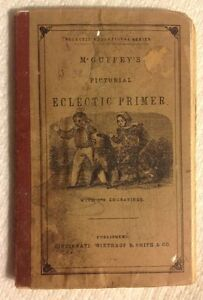 Vintage~McGuffy's Pictorial Eclectic Primer~1962 Reproduction Of 1849 Edition