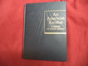 Lange Dorthea. An American Exodus. A Record of Human Erosion. First edition.