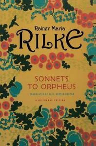 Sonnets to Orpheus by Rainer Maria Rilke and M. D. Herter Norton (2006,...