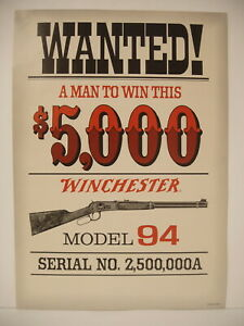 Original Winchester Wanted Man to win $5000 model 94  paper display sign