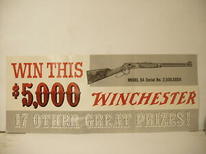 Original Winchester Win This $5000 model 94 Winchester paper display sign