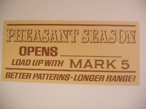 VINTAGE Winchester Mark 5 Pheasant season opens Paper Poster Advertising Sign