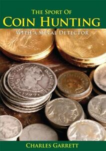 The Sport of Coin Hunting with a Metal Detector Detecting Book Garrett 1509600