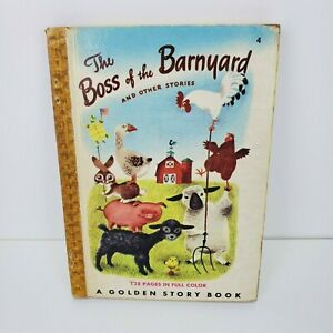 1949 The Boss Of The Barnyard Golden Story Book Richard Scarry