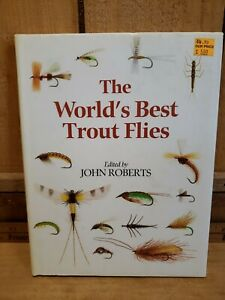 The World#x27;s Best Trout Flies Edited by John Roberts 1995 Hard Cover