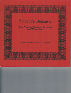 Sotheby#x27;s Belgravia Victorian Paintings Drawings amp; Watercolours Mar 20 1979 $12.00