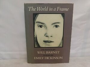 The World in A Frame Poems by Emily Dickinson Drawings by Will Barnett Signed $14.59