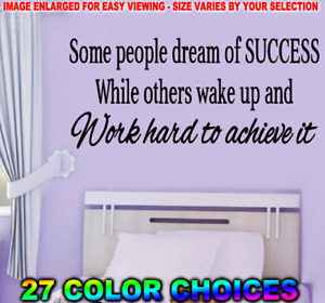 SOME PEOPLE DREAM OF SUCCESS WALL ART DECAL INSPIRATIONAL ACHIEVE DECOR QUOTE