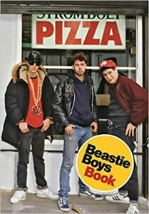 Beastie Boys Book by Beastie Boys 2018, Hardcover