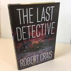 The Last Detective by Robert Crais ***Free Shipping Each Added Hardcover TPB PB