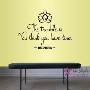 Vinyl Decal Trouble is You Think Time Buddha Quote Lotus Yoga Wall Sticker 2191