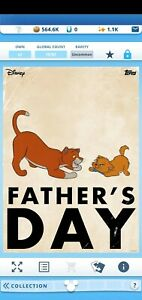 Topps disney collect Father#x27;s Day Toulouse and Thomas O#x27;Malley Digital Card $0.99