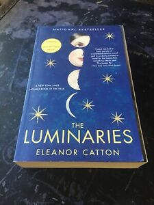 The Luminaries Paperback By Eleanor Catton Winner Of The Man Booker Prize