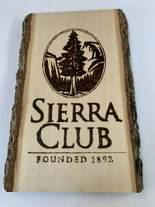 Sierra Club Hand Made Wood Plaque Collectible