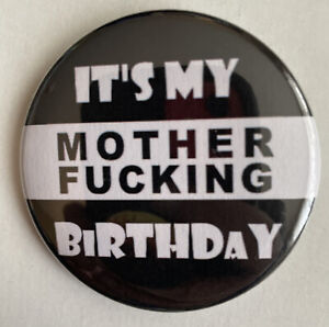 Novelty Its My Birthday 2.25� Button Pin Cake Party Happy Birthday Vintage 🎂 $5.00