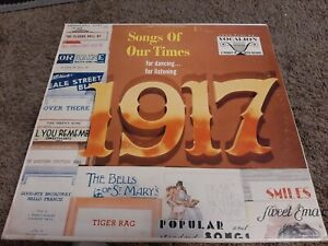 Songs Of Our Times 1917 For Dancing For Listening Out Of Print WWI LP $15.90