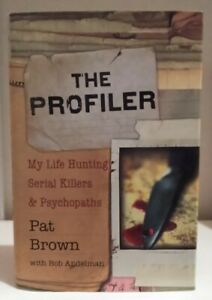 PROFILER: MY LIFE HUNTING SERIAL KILLERS AND PSYCHOPATHS Perfect Condition