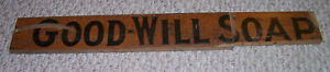 Vintage Good Will Soap Wood Box Pieces Sign Advertising