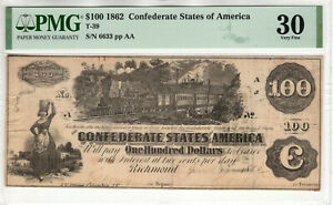 1862 $100 CONFEDERATE STATES OF AMERICA NOTE CURRENCY T 39 PMG VERY FINE VF 30