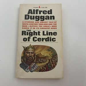 The Right Line of Cerdic by Duggan Alfred Mass Market Paperback Book Pyramid…. $39.99