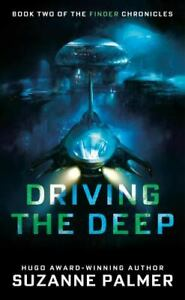 Driving the Deep The Finder Chronicles $6.69