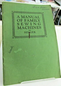 1926 SINGER SEWING MACHINES Manual of Family Sewing Machine for Students Booklet $9.95