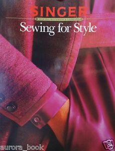 Sewing for Style by Singer Reference Library Master New Skills amp; Techniques WE89 $3.59